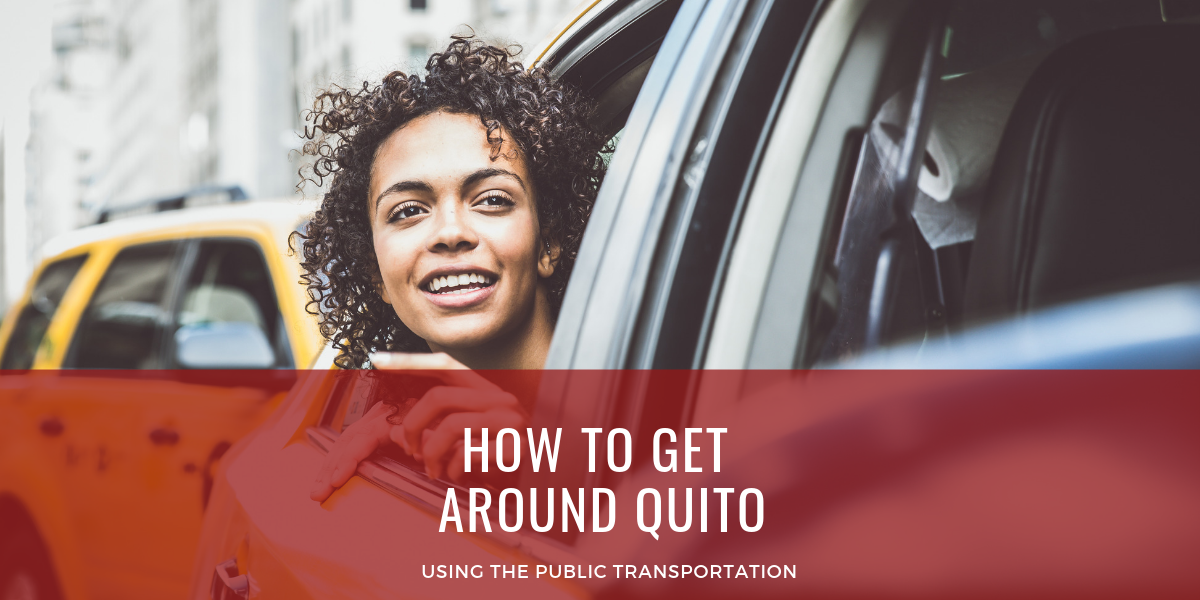 How to get around Quito